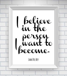 Believe Person Become